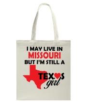 Texas Girl Lives in Missouri Tote Bag thumbnail