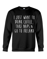 Drink Coffee and Go To Ireland Crewneck Sweatshirt thumbnail