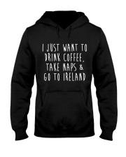 Drink Coffee and Go To Ireland Hooded Sweatshirt thumbnail