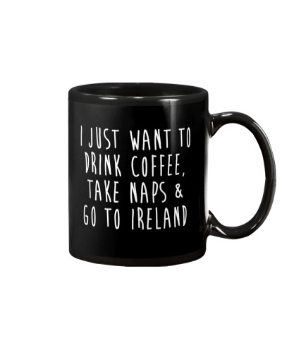 Drink Coffee and Go To Ireland