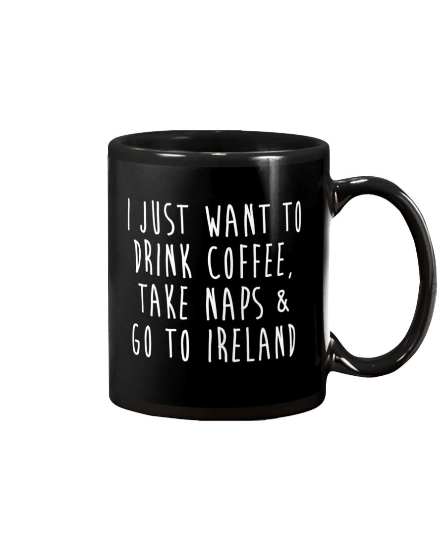 Drink Coffee and Go To Ireland Mug