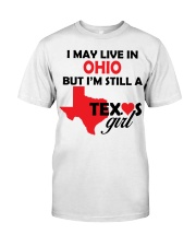 Texas Girl Lives in Ohio Classic T-Shirt thumbnail