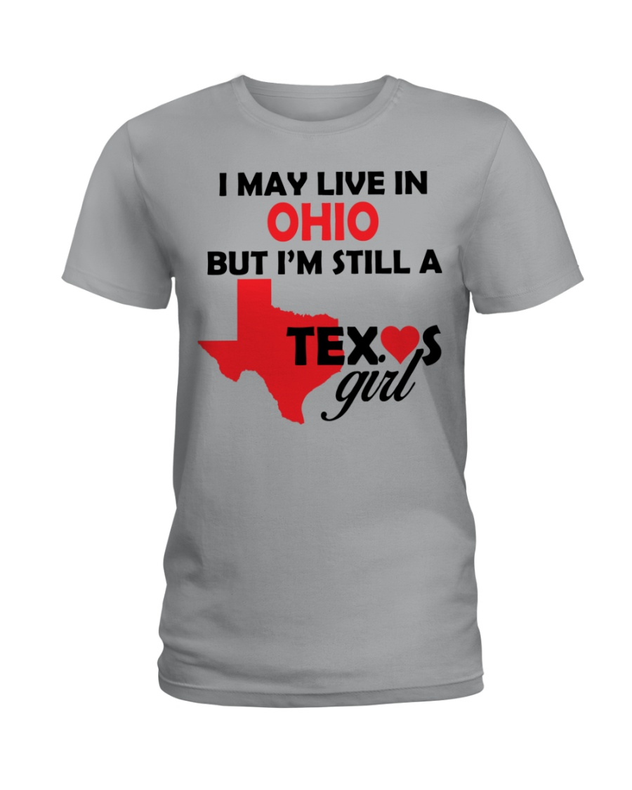 Texas Girl Lives in Ohio Ladies T-Shirt