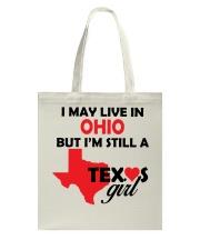 Texas Girl Lives in Ohio Tote Bag thumbnail