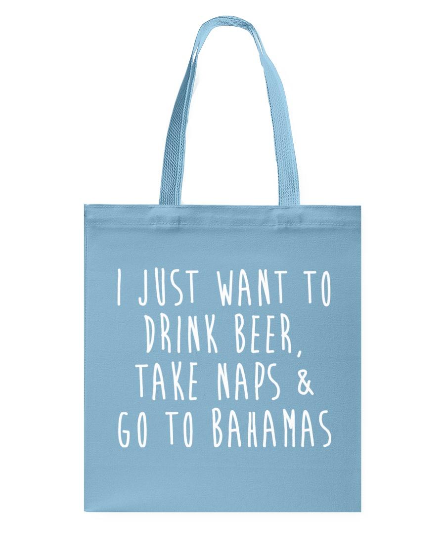 Drink Beer Take Naps Go to Bahamas Tote Bag
