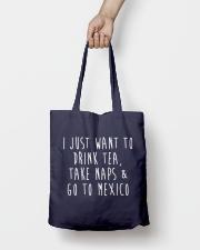 Drink Tea Take Naps Go to Mexico Tote Bag lifestyle-totebag-front-2