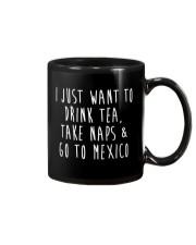 Drink Tea Take Naps Go to Mexico Mug thumbnail