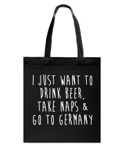 Drink Beer Take Naps Go to Germany Tote Bag thumbnail