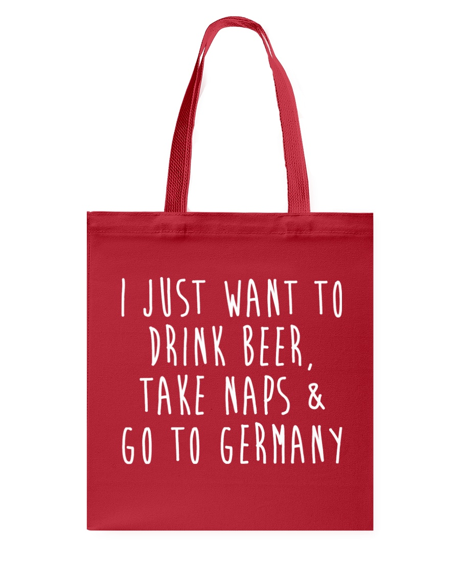 Drink Beer Take Naps Go to Germany Tote Bag