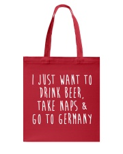 Drink Beer Take Naps Go to Germany Tote Bag front