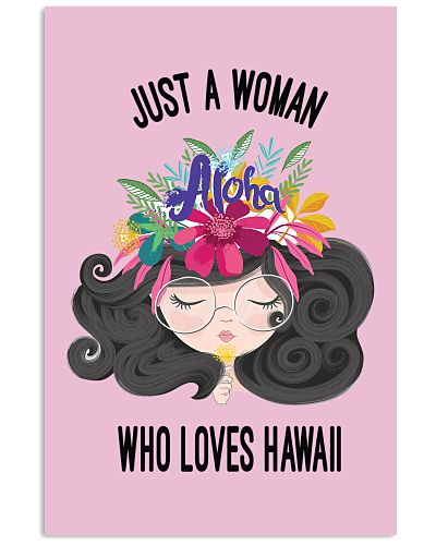 Just A Woman Who Loves Hawaii