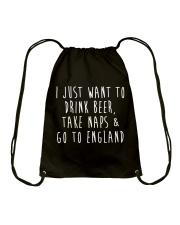 Drink Beer Take Naps Go to England Drawstring Bag thumbnail