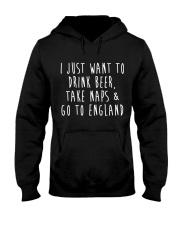 Drink Beer Take Naps Go to England Hooded Sweatshirt thumbnail