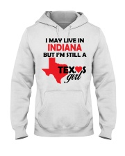 Texas Girl Lives in Indiana Hooded Sweatshirt thumbnail
