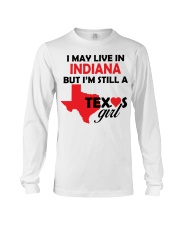 Texas Girl Lives in Indiana Long Sleeve Tee thumbnail