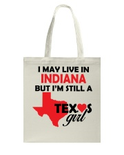 Texas Girl Lives in Indiana Tote Bag thumbnail