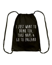 Drink Tea Take Naps Go to England Drawstring Bag thumbnail