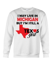 Texas Girl Lives in Michigan Crewneck Sweatshirt thumbnail