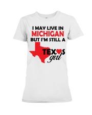 Texas Girl Lives in Michigan Premium Fit Ladies Tee thumbnail