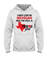 Texas Girl Lives in Michigan Hooded Sweatshirt thumbnail