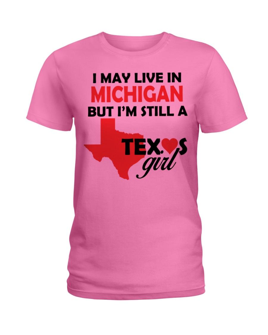 Texas Girl Lives in Michigan Ladies T-Shirt