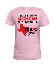 Texas Girl Lives in Michigan Ladies T-Shirt thumbnail
