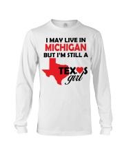 Texas Girl Lives in Michigan Long Sleeve Tee thumbnail