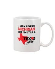 Texas Girl Lives in Michigan Mug thumbnail