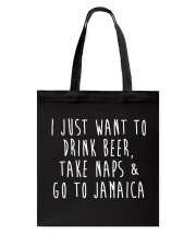 Drink Beer Take Naps Go to Jamaica Tote Bag thumbnail