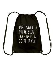 Drink Beer Take Naps Go to Italy Drawstring Bag thumbnail
