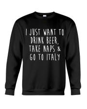 Drink Beer Take Naps Go to Italy Crewneck Sweatshirt thumbnail