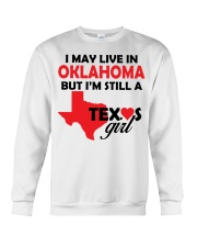 Texas Girl Lives in Oklahoma Crewneck Sweatshirt thumbnail