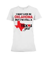 Texas Girl Lives in Oklahoma Premium Fit Ladies Tee thumbnail