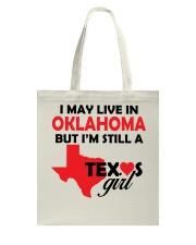 Texas Girl Lives in Oklahoma Tote Bag thumbnail