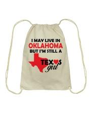 Texas Girl Lives in Oklahoma Drawstring Bag thumbnail