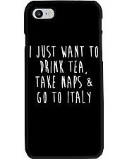 Drink Tea Take Naps Go to Italy Phone Case thumbnail