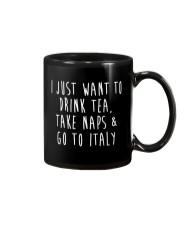 Drink Tea Take Naps Go to Italy Mug thumbnail