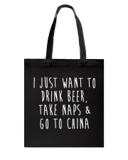 Drink Beer Take Naps Go to China Tote Bag thumbnail