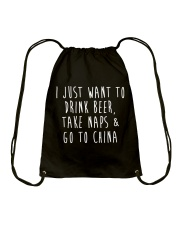 Drink Beer Take Naps Go to China Drawstring Bag thumbnail