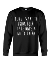Drink Beer Take Naps Go to China Crewneck Sweatshirt thumbnail