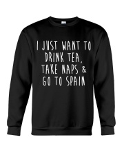 Drink Tea Take Naps Go to Spain Crewneck Sweatshirt thumbnail
