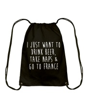 Drink Beer Take Naps Go to France Drawstring Bag thumbnail