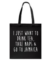 Drink Tea Take Naps Go to Jamaica Tote Bag thumbnail