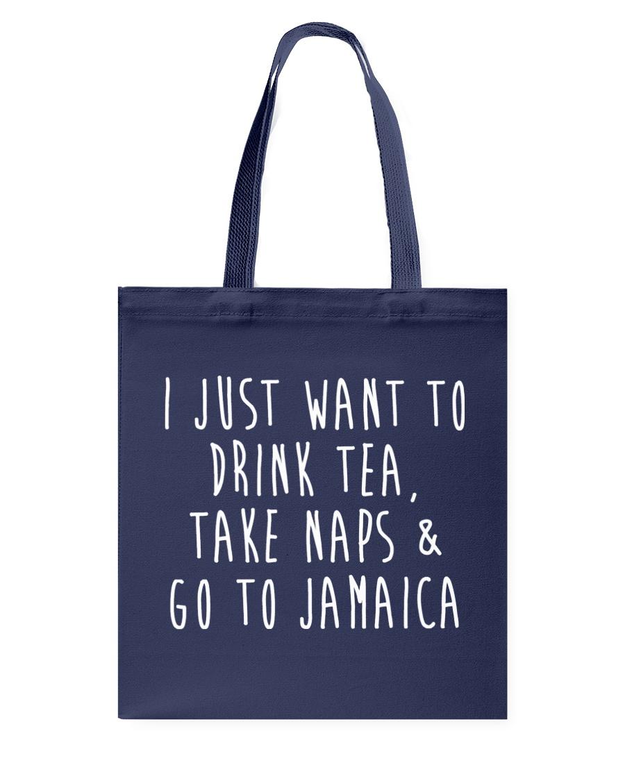 Drink Tea Take Naps Go to Jamaica Tote Bag