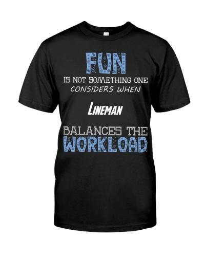 Fun isnt consider Lineman balance workload