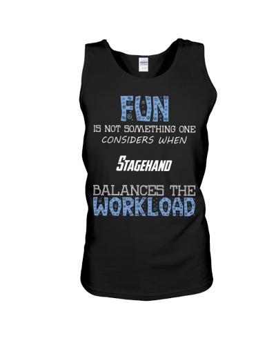 Fun isnt consider Stagehand balance workload