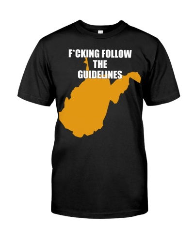 Fucking follow the guidelines West Virginia