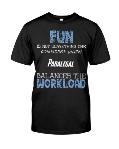 Fun isnt consider Paralegal balance workload