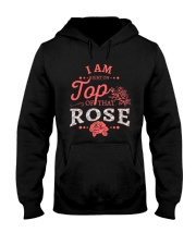 I'm Right On Top Of That Rose Hooded Sweatshirt thumbnail
