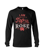 I'm Right On Top Of That Rose Long Sleeve Tee thumbnail
